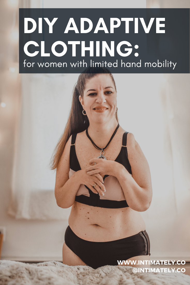 DIY Adaptive clothing: Limited Hand Mobility