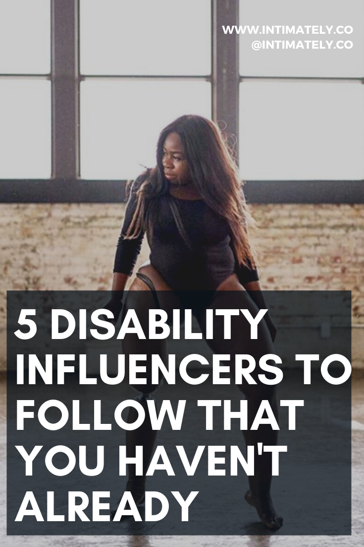5 Disability Influencers to Follow that You Haven't Already