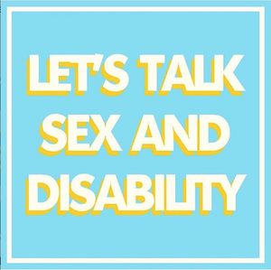Disabled People are being Excluded from Conversations about Sexuality