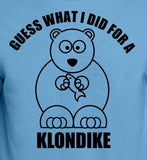 Guess What I Did For A Klondike
