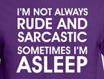 I'm Not Always Rude and Sarcastic