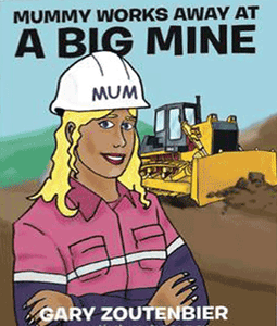 Mummy Works Away At A Big Mine – Kids Book