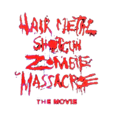 hair metal shotgun zombie massacre movie merchandise official Art is war