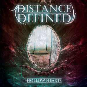 "Distance Defined - Physical EP "" Hollow Hearts "" 