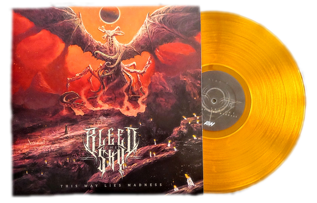 Signed Copy of Bleed The Sky - This Way Lies Madness On Vinyl