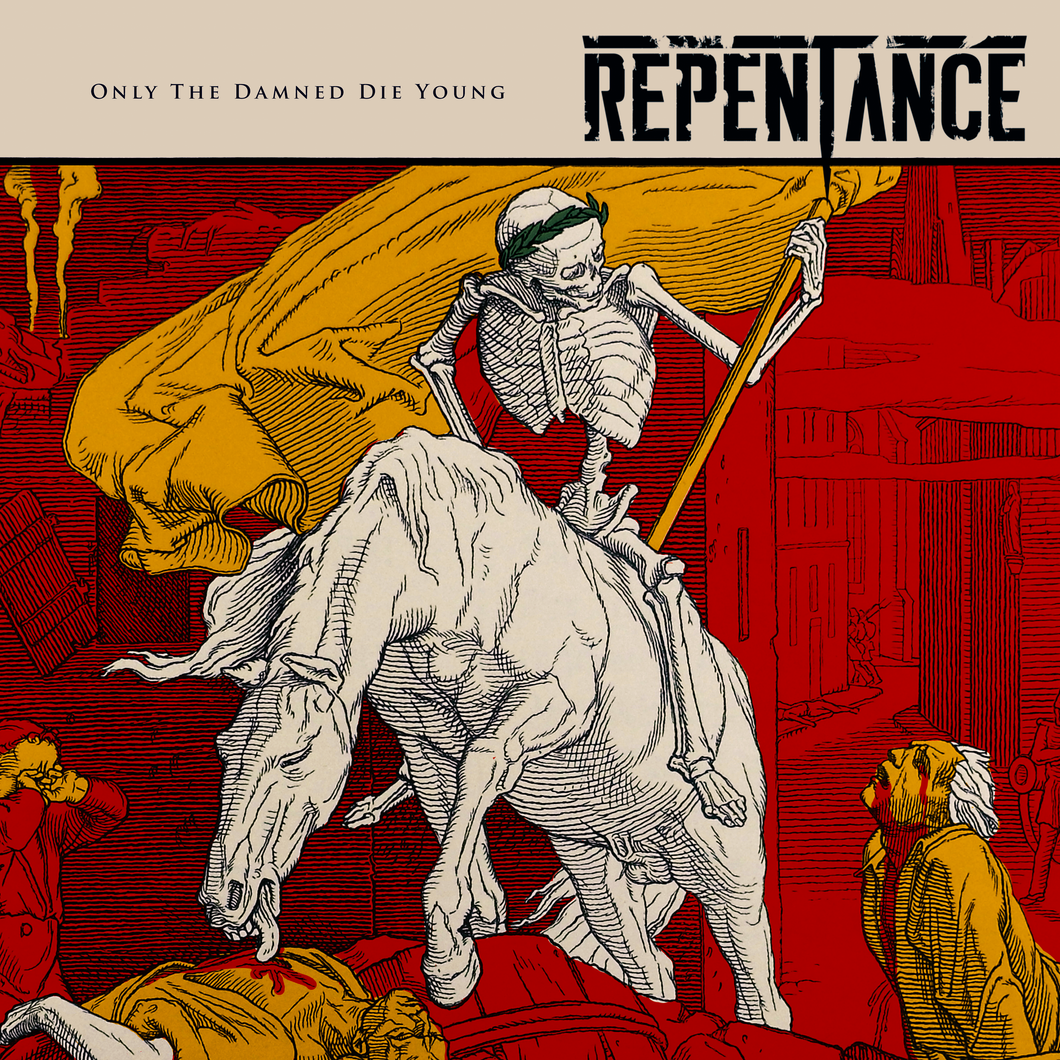 Repentance - Only The Damned Die Young Digital Single