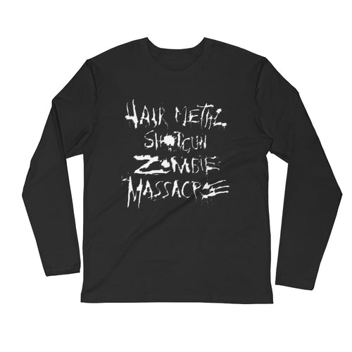 Hair Metal Shotgun Zombie Massacre Long Sleeve Fitted Crew