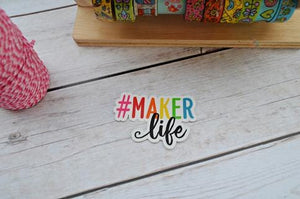 Hashtag Maker Life Vinyl Sticker