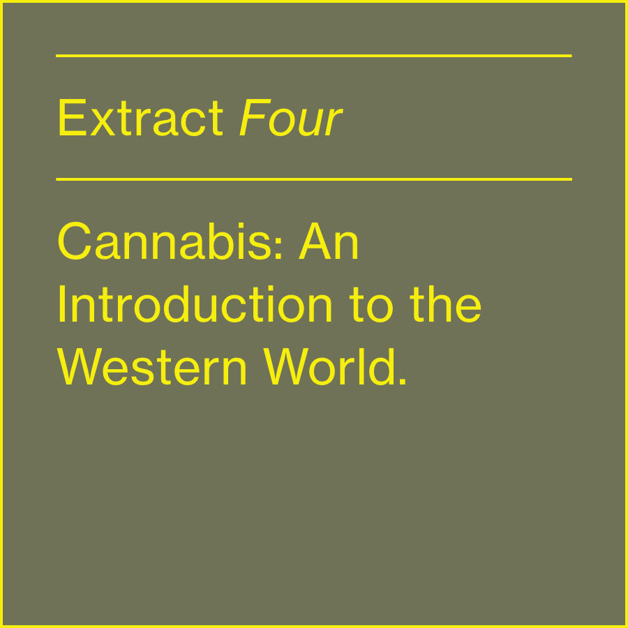 CANNABIS:  AN INTRODUCTION TO THE WESTERN WORLD