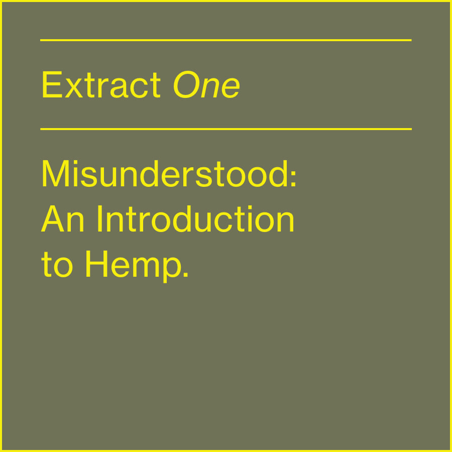 MISUNDERSTOOD:  AN INTRODUCTION TO HEMP
