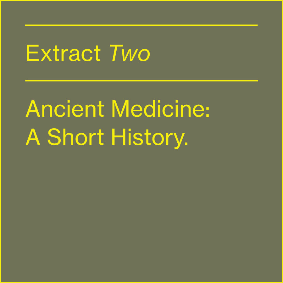 ANCIENT MEDICINE:  A SHORT HISTORY