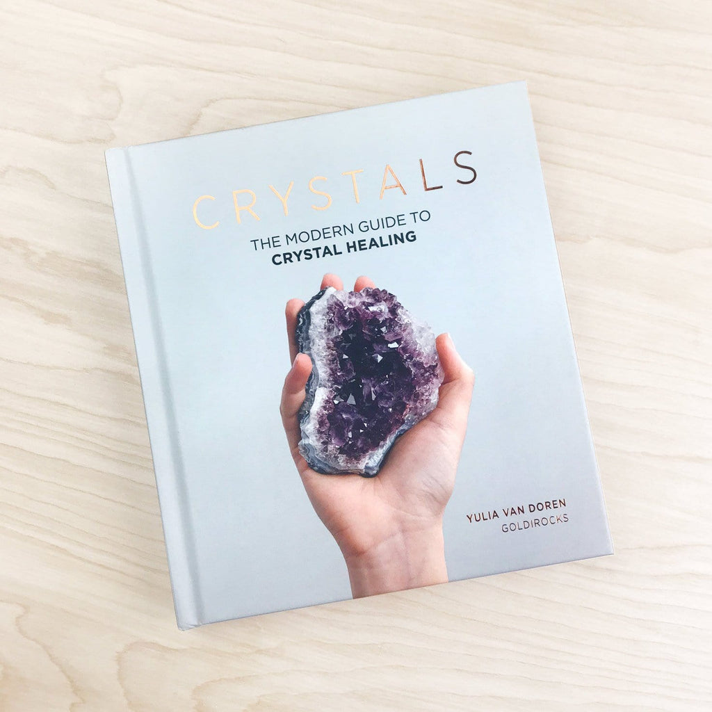 Crystals – The Modern Guide to Crystal Healing