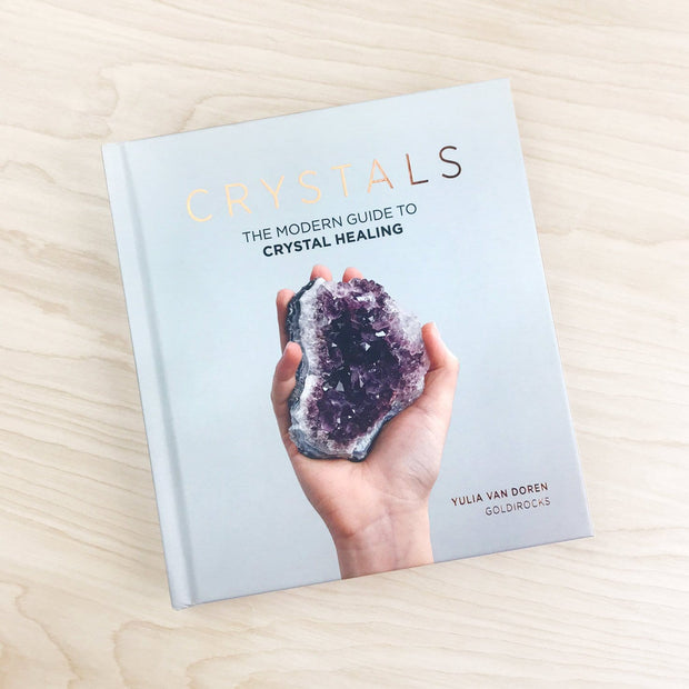 Crystals the Modern Guide to Crystal Healing Yulia Van Doren Shop Jupiter Goods