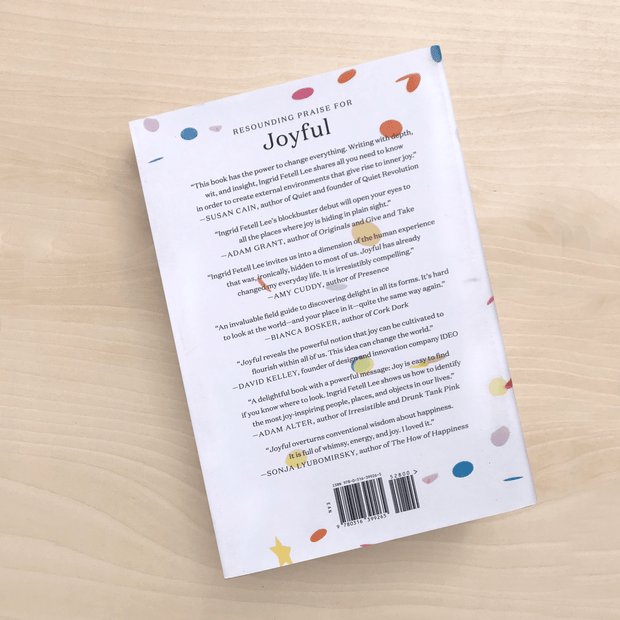 Joyful Ordinary Things Inspiring Happiness Book by Ingrid Fetell Lee Books We Love Library Ordinary Loves Shop Jupiter Goods