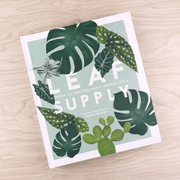 Leaf Supply A Guide to Keeping Happy House Plants Book By Lauren Camilleri and Sophia Kaplan Shop Jupiter Goods