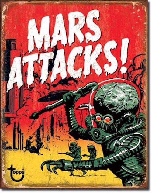 Mars Attacks Retro Tin Sign | Cookie Jar - Home of the Coolest Gifts, Toys & Collectables