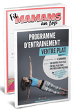 "Package ""Fitmamans Au Top"" + ""Programme Ventre Plat"""