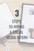 3 Steps to Hiring a Social Media Intern