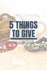 5 Things to Give: Christmas 2019 Edition