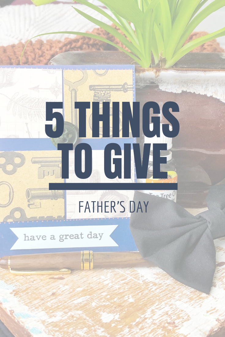 5 Things to Give: Father's Day edition