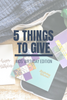 5 Things to Give: Kids' Birthday Edition