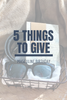 5 Things to Give: Masculine Birthday Edition
