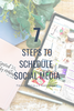 7 Steps to Schedule Social Media