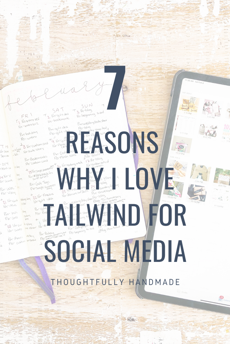 7 Reasons Why I Love Tailwind for Social Media