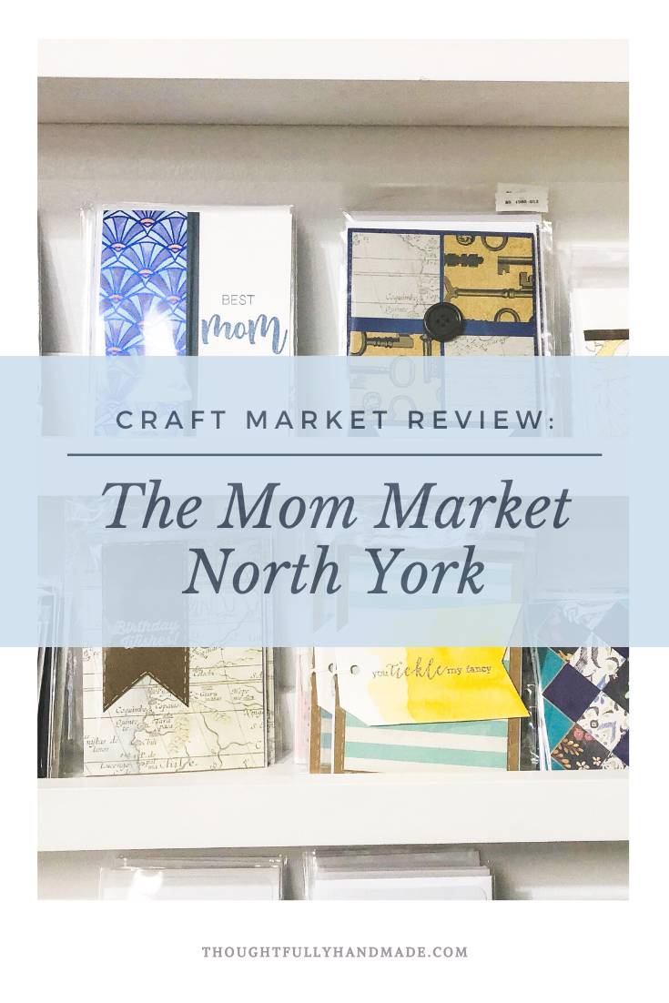 Craft Market Review: The Mom Market North York