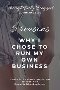 5 Reasons Why I Chose to Run My Own Business