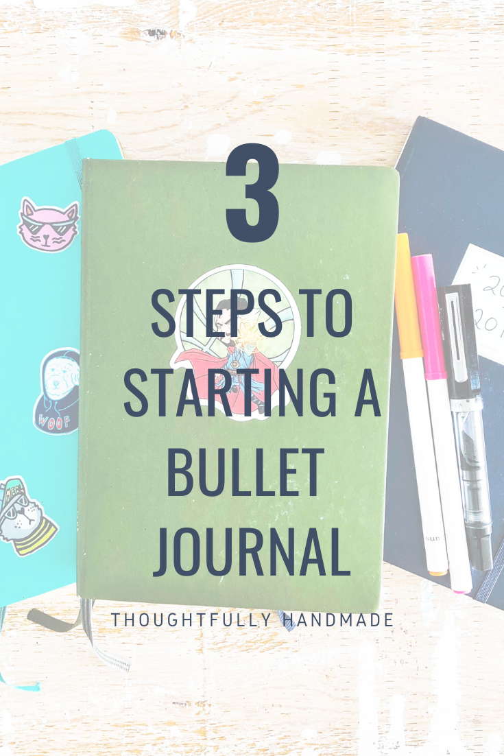 3 steps to start a bullet journal | Thoughtfully Handmade