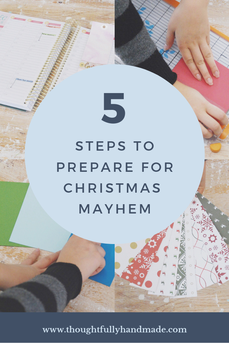5 steps to prepare for christmas mayhem | Thoughtfully Handmade