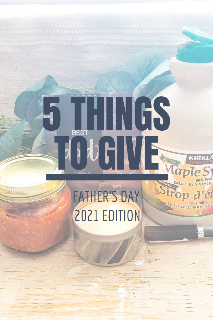 5 Things to Give: Father's Day 2021 Edition   Thoughtfully Handmade