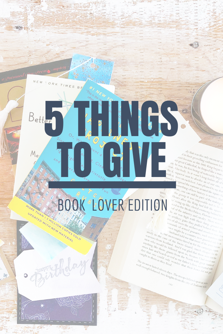 5 Things to Give: Bookworm Edition | Thoughtfully Handmade