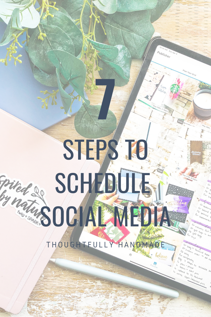 7 Steps to Schedule Social Media   Thoughtfully Handmade