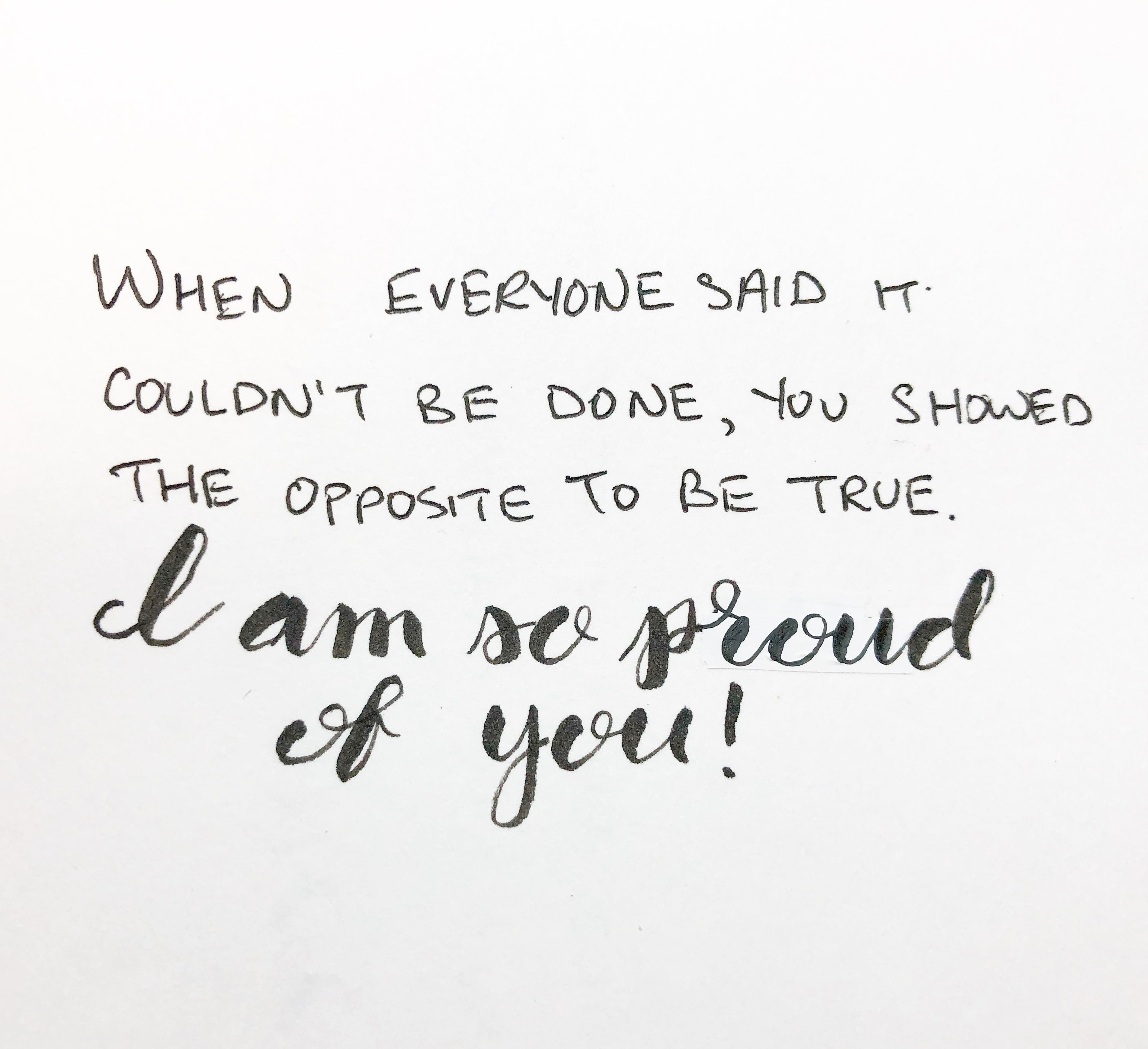 When everyone said it couldn't be done, you showed the opposite to be true. I am so proud of you! | Thoughtfully Handmade