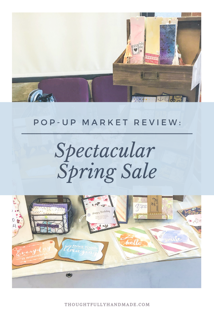 Pop-up Market Review: Spectacular Spring Sale | Thoughtfully Handmade