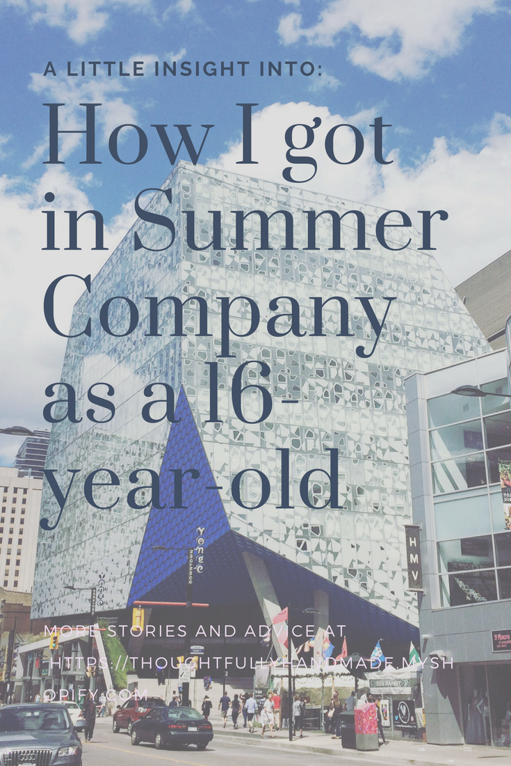 How I got in to Summer Company at 16 years old