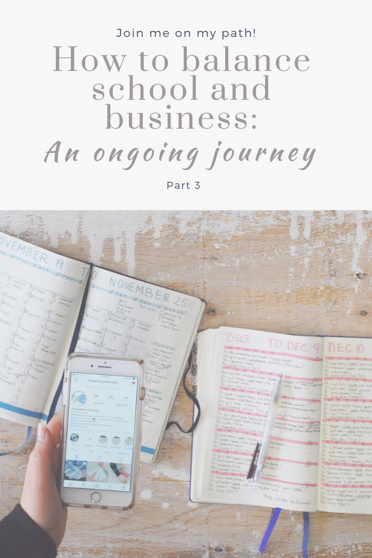 How to Balance School and Business: An Ongoing Journey | part 3 | Thoughtfully Handmade