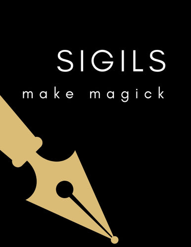 Sigils: Make Some Magick