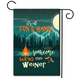 "Are you looking for rv camping flags with a great camping meme?  Cute illustration of a star filled night sky with the saying ""Its All Fun And Games Until Someone Burns Their Weiner""."