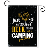 "So crack one open and let the good times roll  Are you looking for rv camping flags with a great camping meme?  Bold colors and a great saying ""Just Another Beer Drinker With A Camping Problem""."