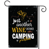 "So pop the cork and let the good times roll  Are you looking for rv camping flags with a great camping meme?  Bold colors and a great saying ""Just Another Wine Drinker With A Camping Problem""."
