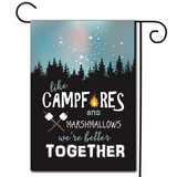 "Sometimes two items just go together with no rhyme or reason  Are you looking for rv camping flags with a great camping meme?  Beautiful evening scene and a great saying ""Like Campfires And Marshmallows We're Better Together""."