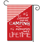 "Making memories is a camping specialty!  Are you looking for rv camping flags with a great camping meme?  A simple illustration with the saying ""Summer Ends But Camping Memories Last A Lifetime""."