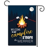 "A simple illustration with the saying ""Welcome To Our Campfire The S'more The Merrier""."
