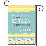 "Let the schooling begin.   Are you looking for rv camping flags with a great camping meme?  Great pastel colors with the saying ""You Don't Have To Be Crazy To Camp With Us We'll Convert You""."