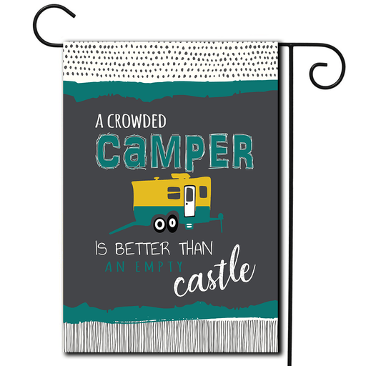 "RV Outdoor Flag Toy Hauler ""A Crowded Camper Is Better Than An Empty Castle"""