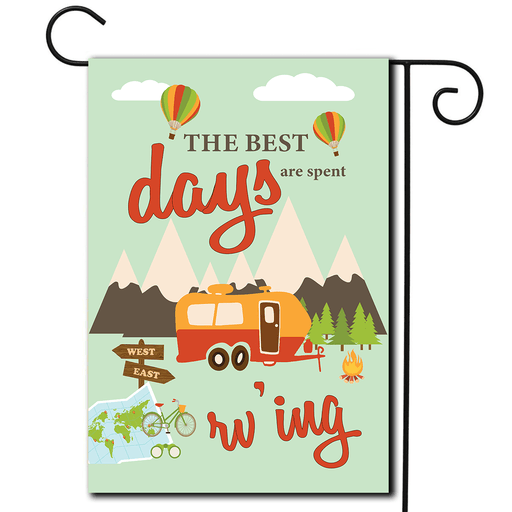 "RV Garden Flag Travel Trailer ""The Best Days Are Spent RV'ing"""