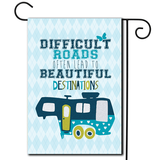 "RV Campsite Flag 5th Wheel ""Difficult Roads"""